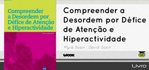 Livro Compreender a Desordem por Défice de Atenção e Hiperactividade
