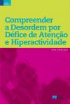 Livro de Compreender a Desordem por Défice de Atenção e Hiperactividade