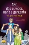 Livro ABC dos Ouvidos, Nariz e Garganta