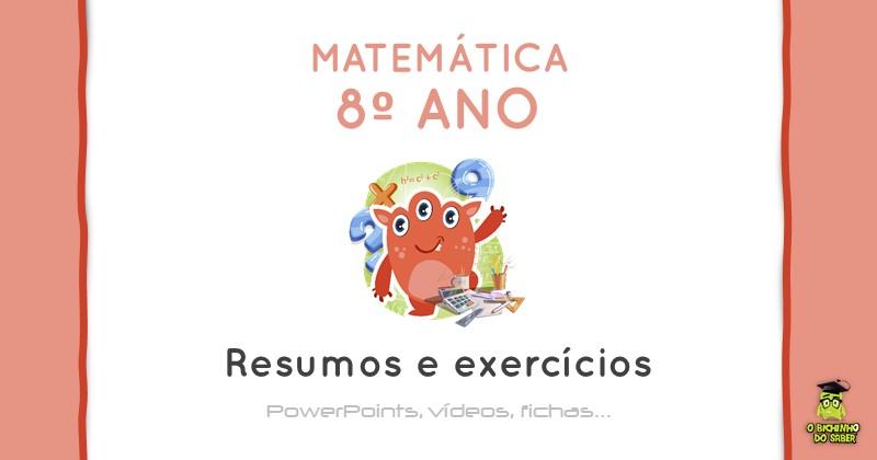 Materia De Matematica 8º Ano Resumos E Exercicios