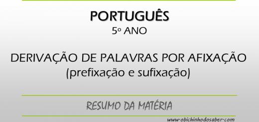 Português 5º ano - Derivação por afixação