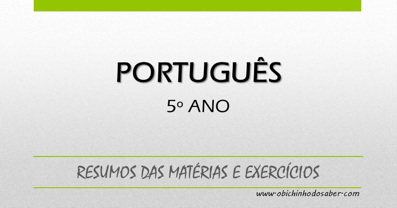 Matéria De Português Do 5º Ano Resumos E Exercícios