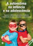 Livro A Autoestima na Infância e na Adolescência