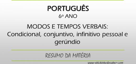 Português - 6º ANO - Condicional, conjuntivo, infinitivo pessoal e gerúndio