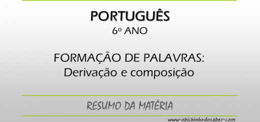 Português - 6º ANO - Derivação e composição