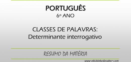 Português - 6º ANO - Determinante interrogativo
