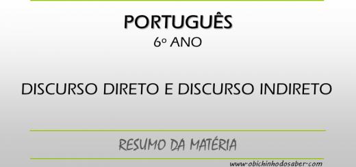 Português - 6º ANO - Discurso direto e discurso indireto