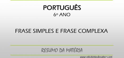 Português - 6º ANO - Frase simples e frase complexa