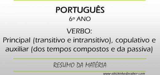 Português - 6º ANO - Verbo principal, copulativo e auxiliar