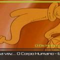 Era uma vez o Corpo Humano - episódio 7 sobre o ouvido