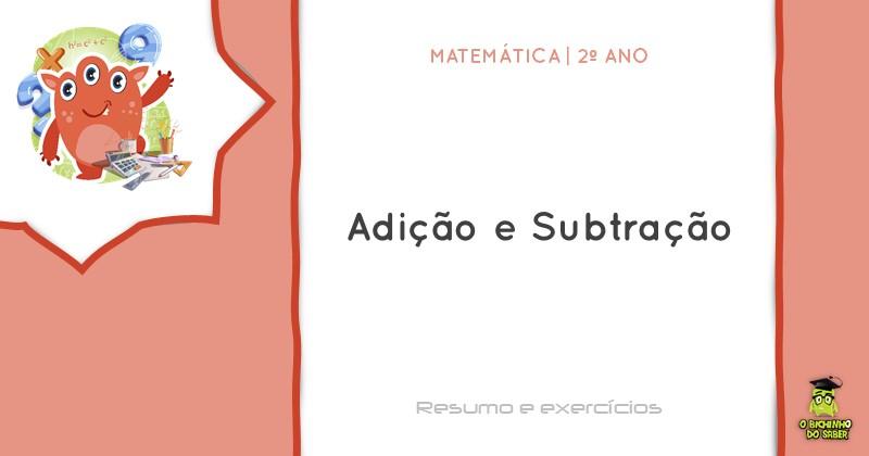 Matematica 2º Ano Adicao E Subtracao O Bichinho Do Saber